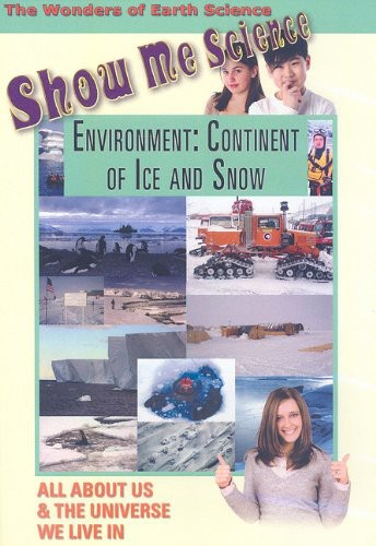 Environment: Continent of Ice and Snow