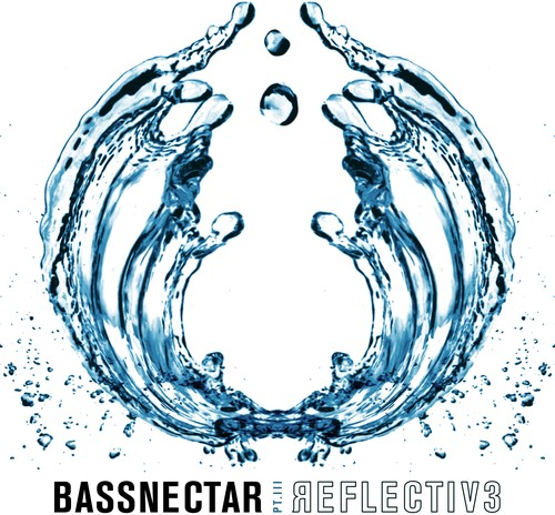 Bassnectar - Reflective (Part 3)
