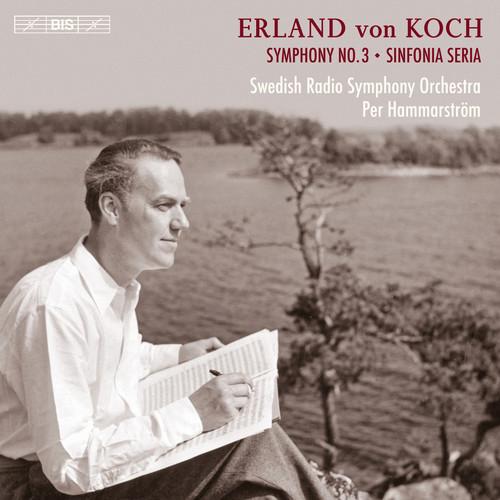 Erland von Koch: Symphonies No. 3 & 4