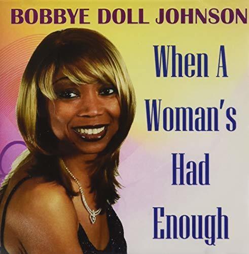 When a Woman's Had Enough