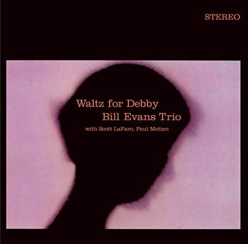 Bill Evans Trio - Waltz For Debby + 5 Bonus Tracks
