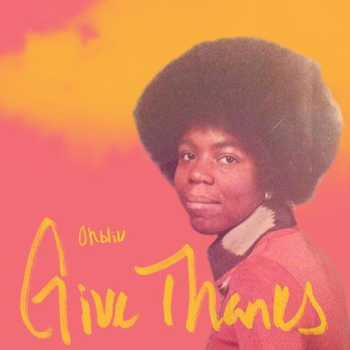 ohbliv - Give Thanks [LP]