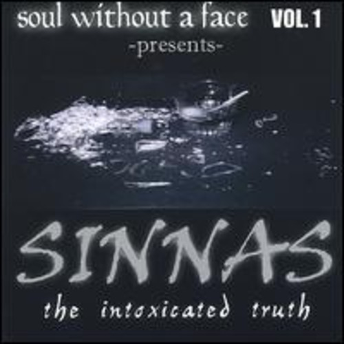 Sinnas the Intoxicated Truth