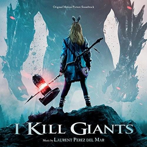 Laurent Perez Del Mar - I Kill Giants [Soundtrack]