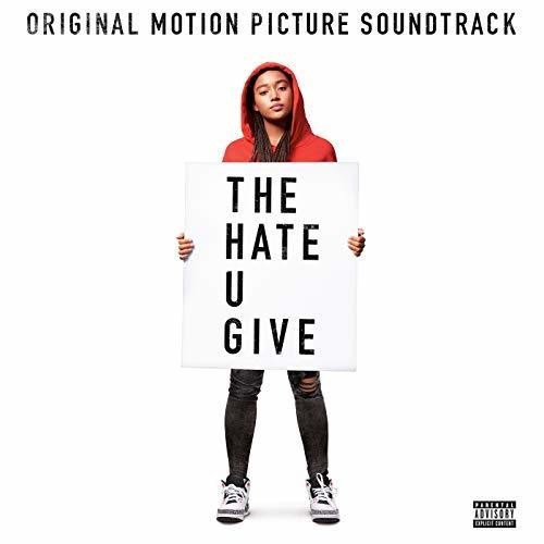 Various Artists - The Hate U Give [Soundtrack]