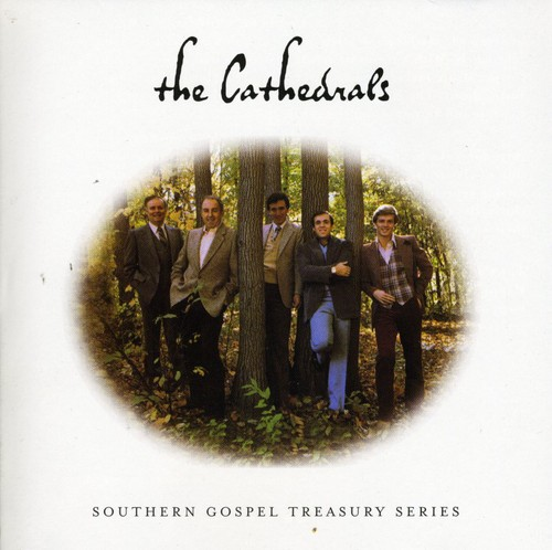 The Cathedrals - Southern Gospel Treasury [Sony]