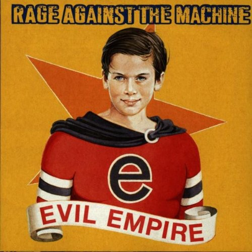 Rage Against The Machine - Evil Empire [Import]