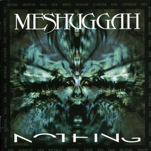 Meshuggah - Nothing (Remix) [Import]