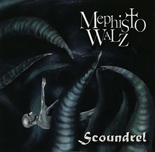 Mephisto Walz - Scoundrel