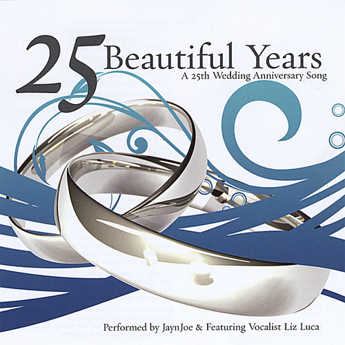 25 Beautiful Years: A 25th Wedding Anniversary Son
