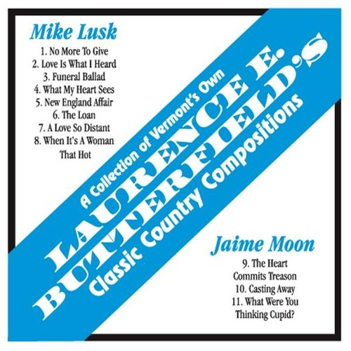 Laurence E Butterfield's Classic Country Compositi