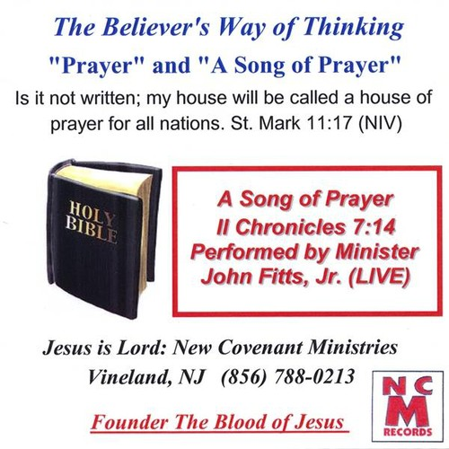Believer's Way of Thinking Prayer & Song of Prayer