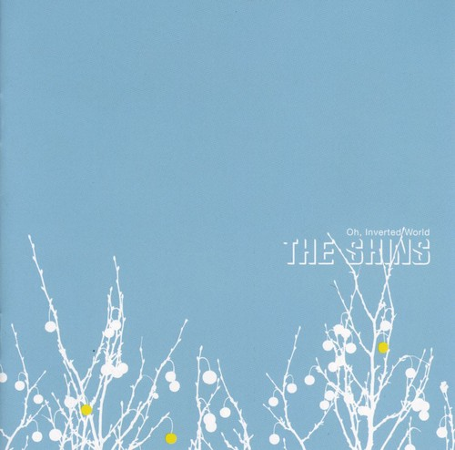 The Shins-Oh Inverted World