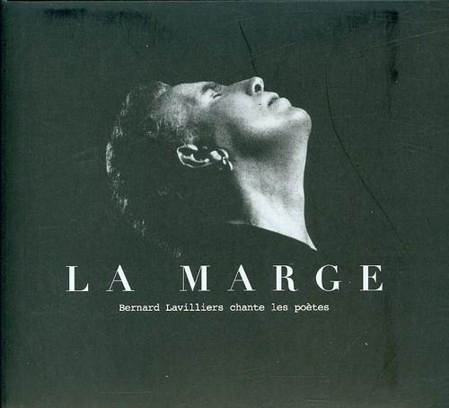 Bernard Lavilliers la Marge (Chante Les Poetes) [Import]