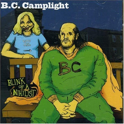 Bc Camplight - Blink of a Nihilist