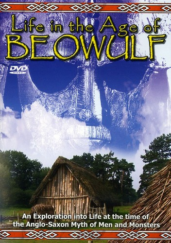 Life in the Age of Beowulf