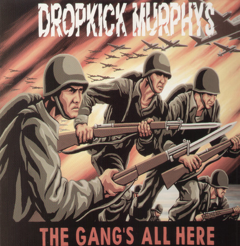 Dropkick Murphys - Gang's All Here