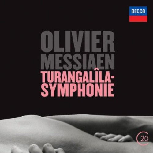 20C: Messiaen: Turangalila-Symphonie