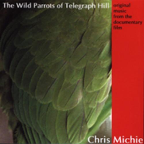 The Wild Parrots of Telegraph Hill (Original Soundtrack)