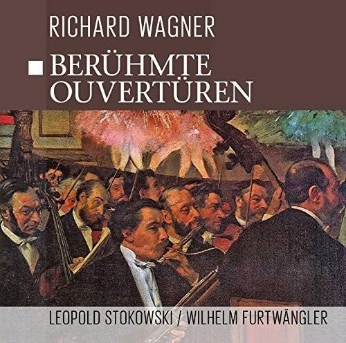 Beruhmte Wagner Ouverturen