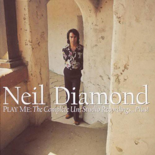 Neil Diamond - Play Me: The Complete Uni Studio Recordings Plus!