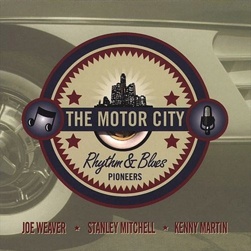 Motor City Rhythm & Blues Pioneers