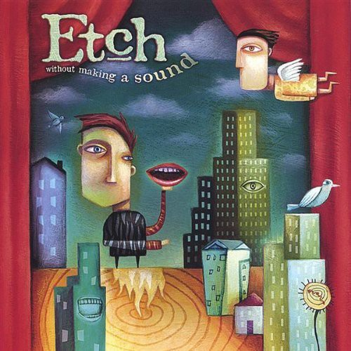 Etch - Without Making a Sound
