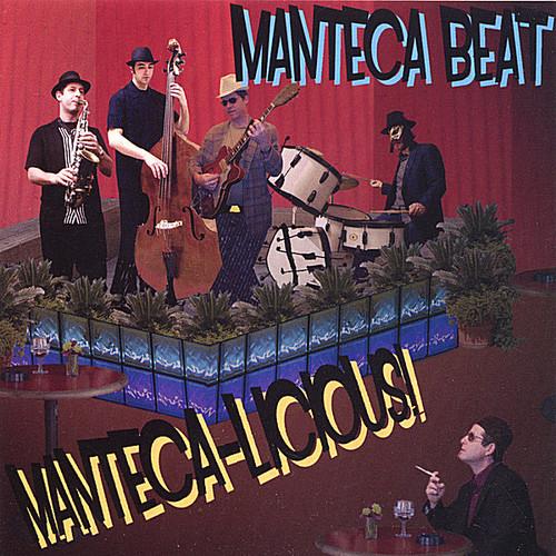 Manteca-Licious!