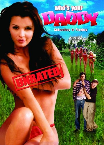 Who's Your Daddy (2005)