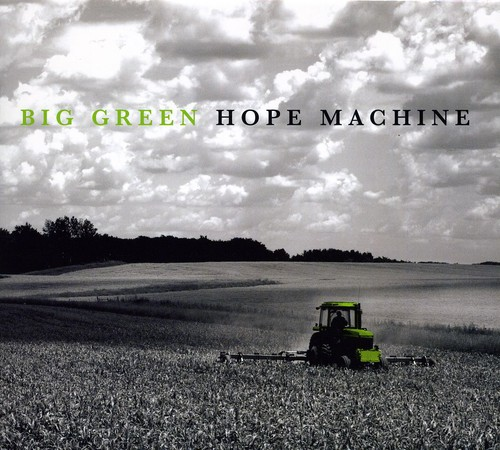Hope Machine : Big Green Hope Machine