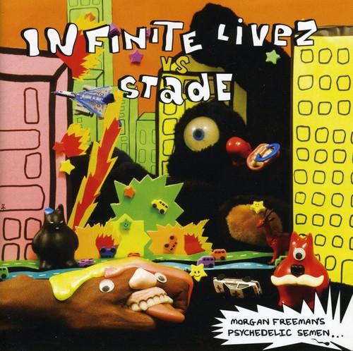 Infinite Livez Vs. Stade - Morgan Freeman's Psychedelic Semen