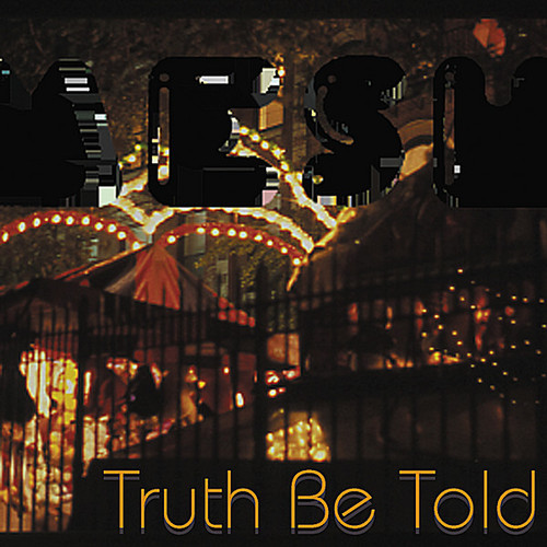 Truth Be Told (Pre-Release)