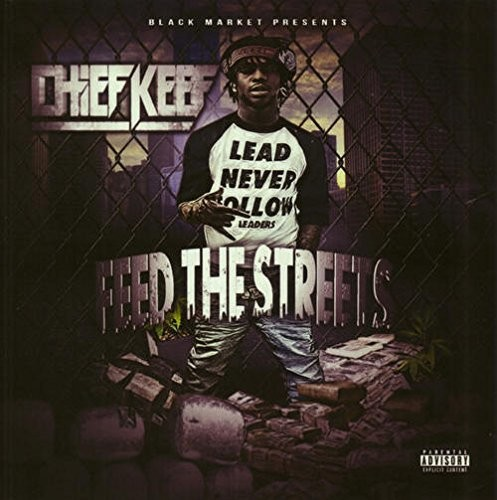 Feed The Streets [Explicit Content]