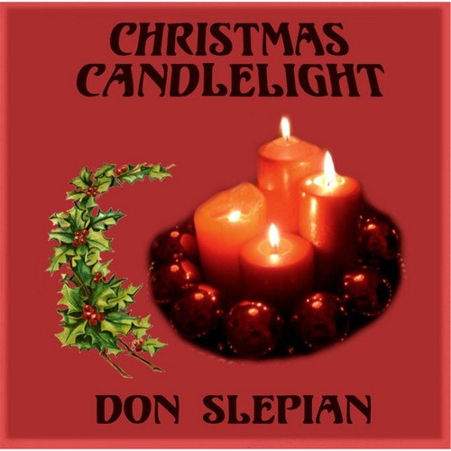 Don Slepian - Christmas Candlelight