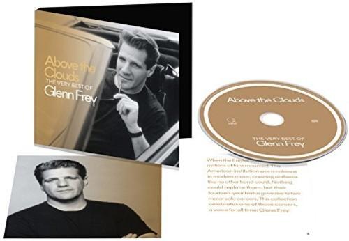 Glenn Frey - Above The Clouds: The Very Best Of Glenn Frey