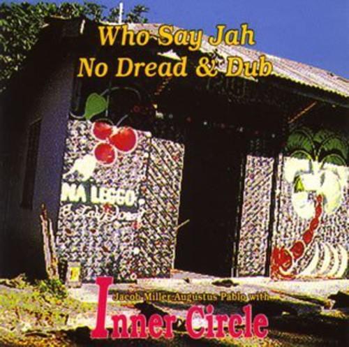 Who Say Ja No Dred & Dub [Import]
