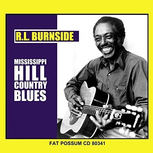 R Burnside L - Mississippi Hill Country Blues