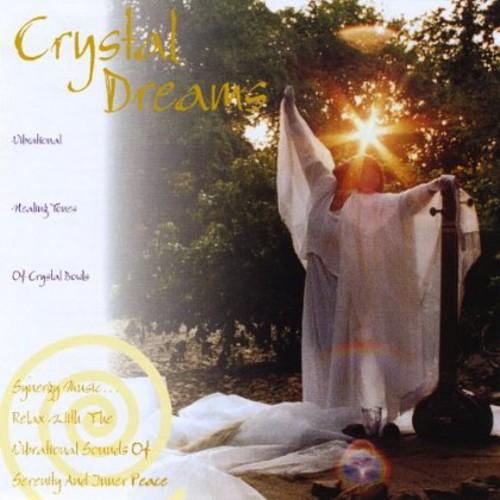 Crystal Dreams