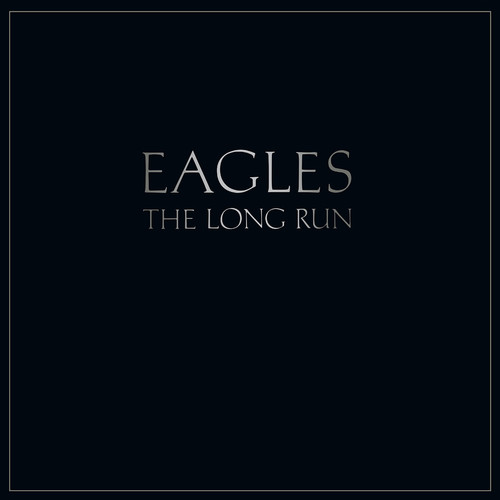 Eagles - The Long Run [Vinyl]