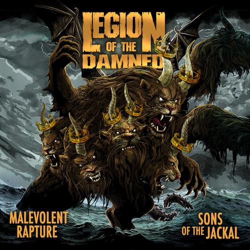 Legion Of The Damned - Malevolent Rapture / Sons Of The Jackal