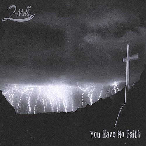 You Have No Faith