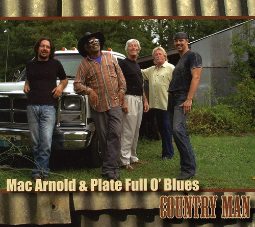 Mac Arnold & Plate Full O' Blues - Country Man