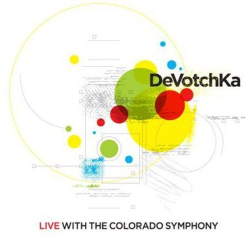 Devotchka - Devotchka Live With The Colorado Symphony [Digipak]