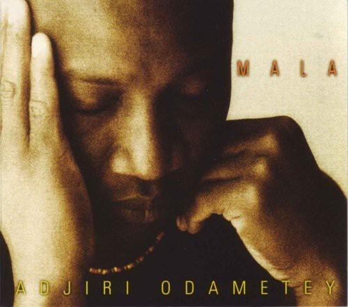 Adjiri Odamatey - Mala [Import]