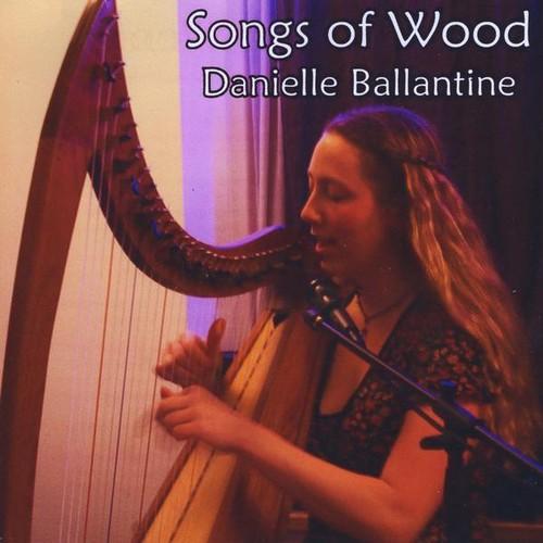 Songs of Wood