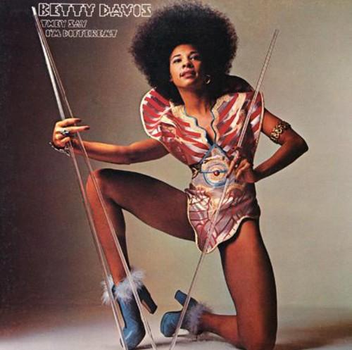 Betty Davis - They Say I'm Different (Bonus Tracks) [Reissue] [Digipak]
