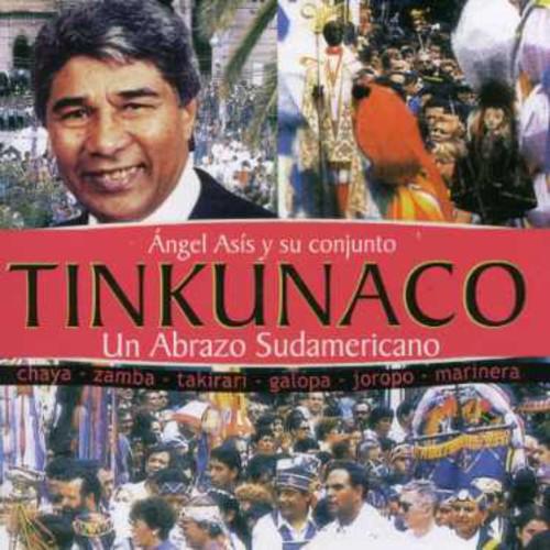 Tinkunaco: Un Abrazo Sudameri [Import]