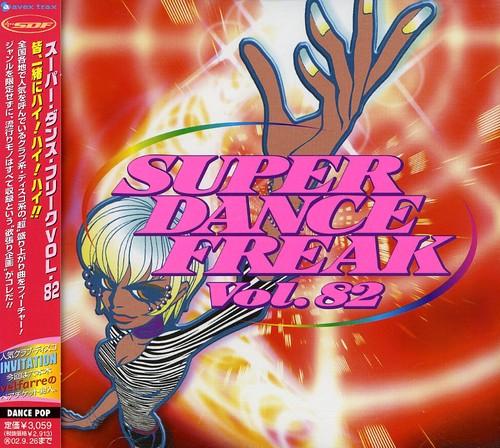 Super Dance Freak 82 /  Various [Import]