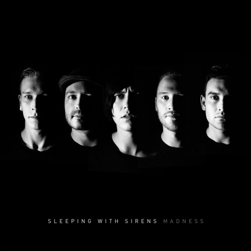 Sleeping with Sirens-Madness