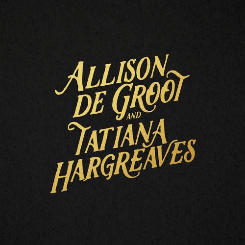 Allison De Groot & Tatiana Hargreaves